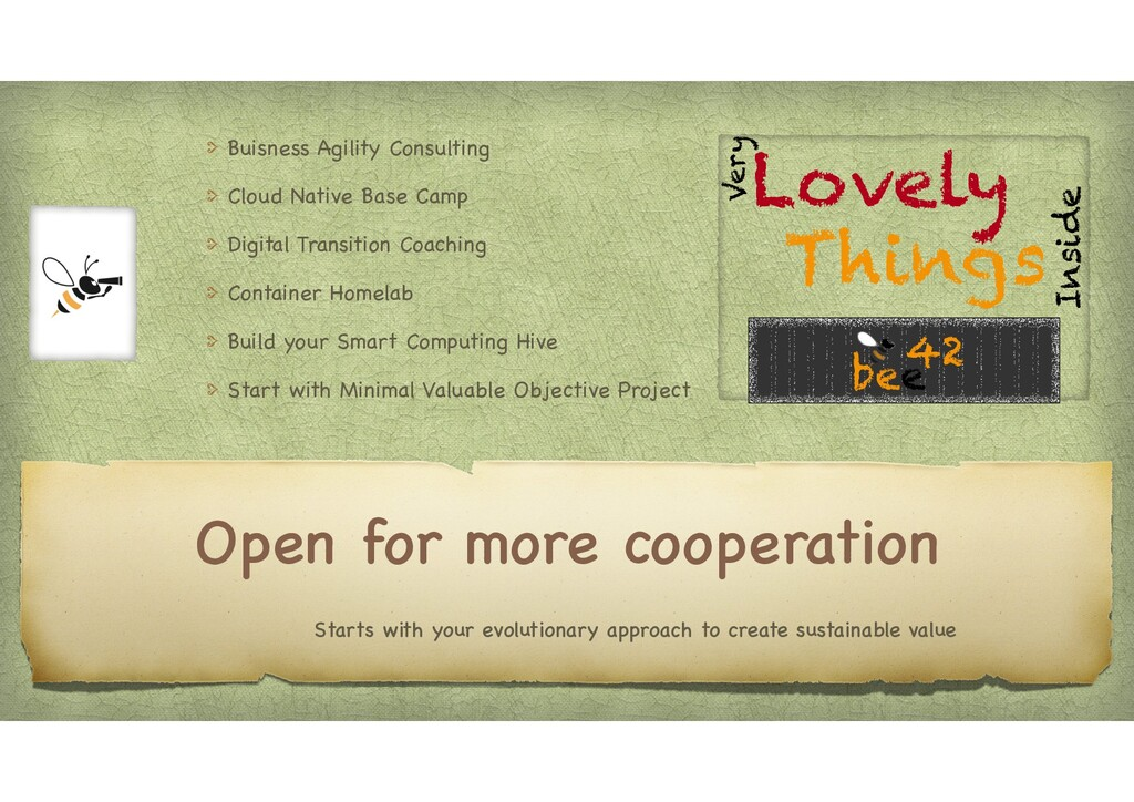 Open for more cooperation Starts with your evol...