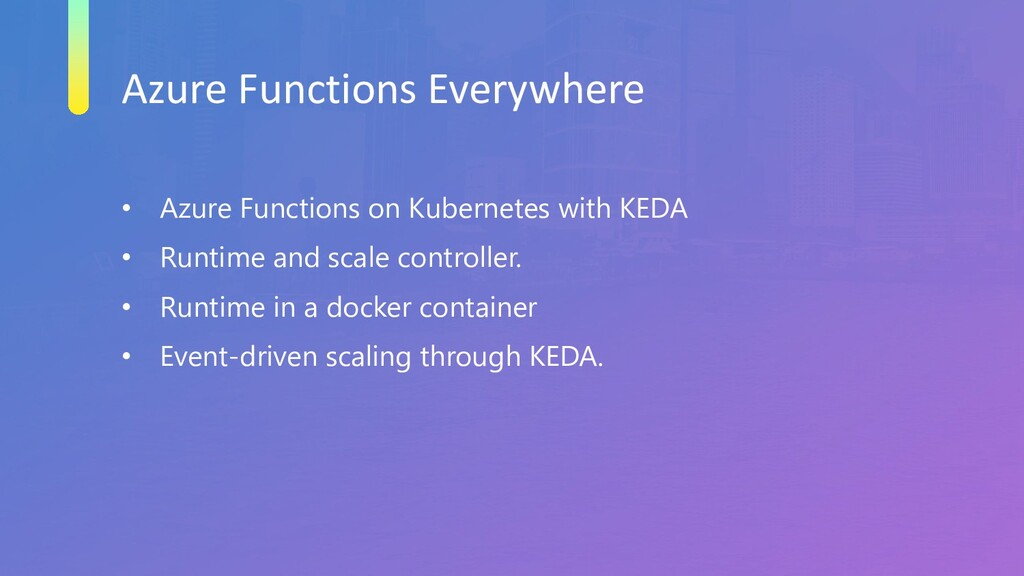 Azure Functions Everywhere • Azure Functions on...