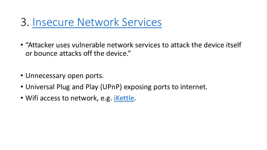 """3. Insecure Network Services • """"Attacker uses v..."""