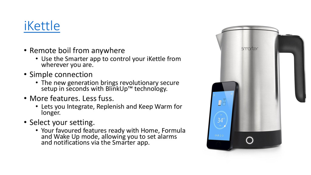 iKettle • Remote boil from anywhere • Use the S...