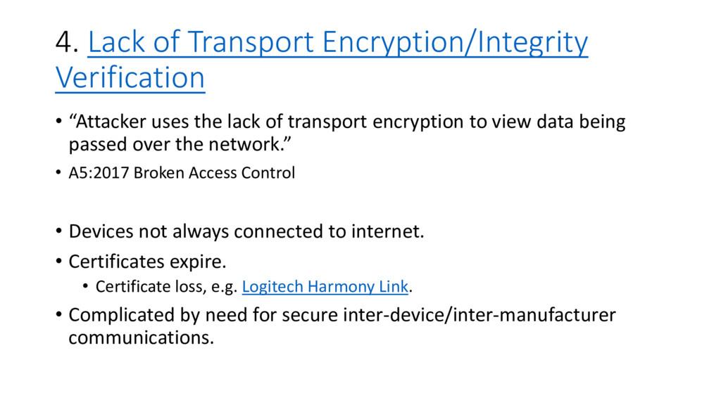 4. Lack of Transport Encryption/Integrity Verif...