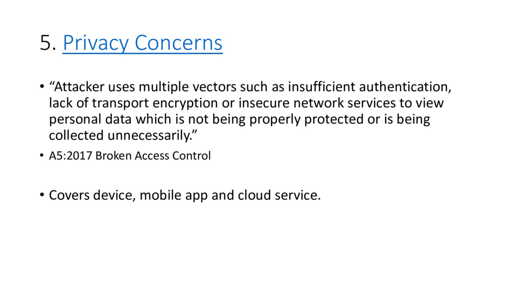 """5. Privacy Concerns • """"Attacker uses multiple v..."""