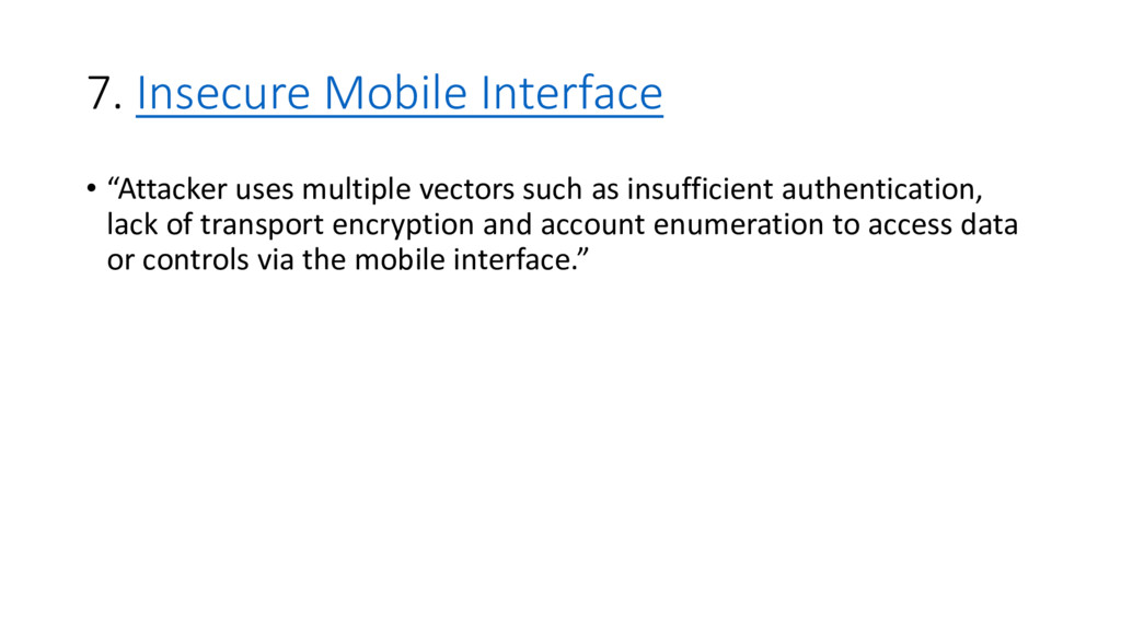 """7. Insecure Mobile Interface • """"Attacker uses m..."""