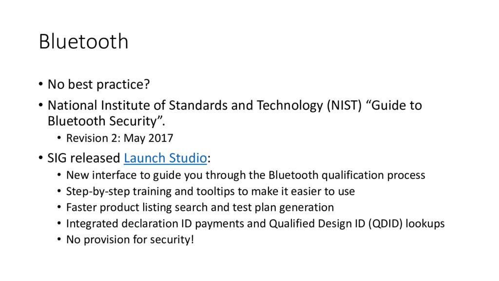Bluetooth • No best practice? • National Instit...