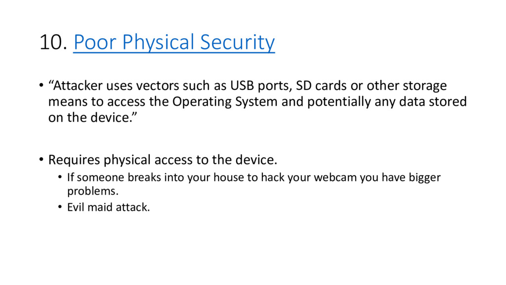 """10. Poor Physical Security • """"Attacker uses vec..."""