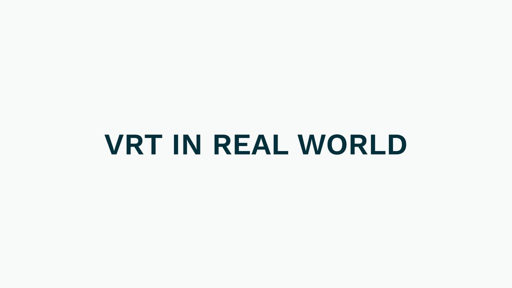 VRT IN REAL WORLD