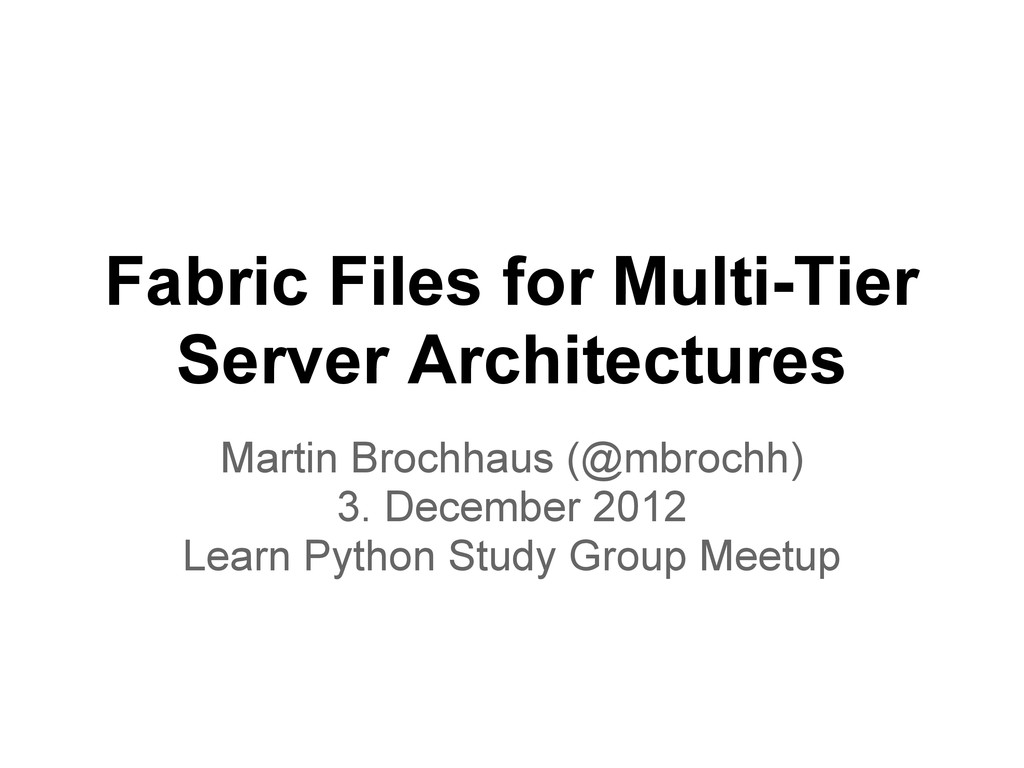 Fabric Files for Multi-Tier Server Architecture...