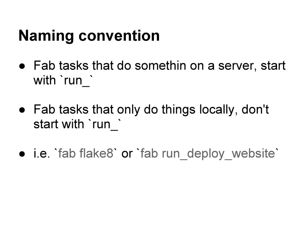Naming convention ● Fab tasks that do somethin ...
