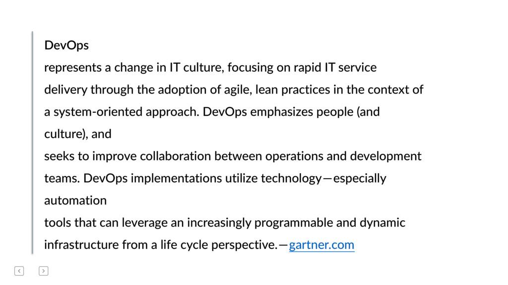 DevOps represents a change in IT culture, focus...