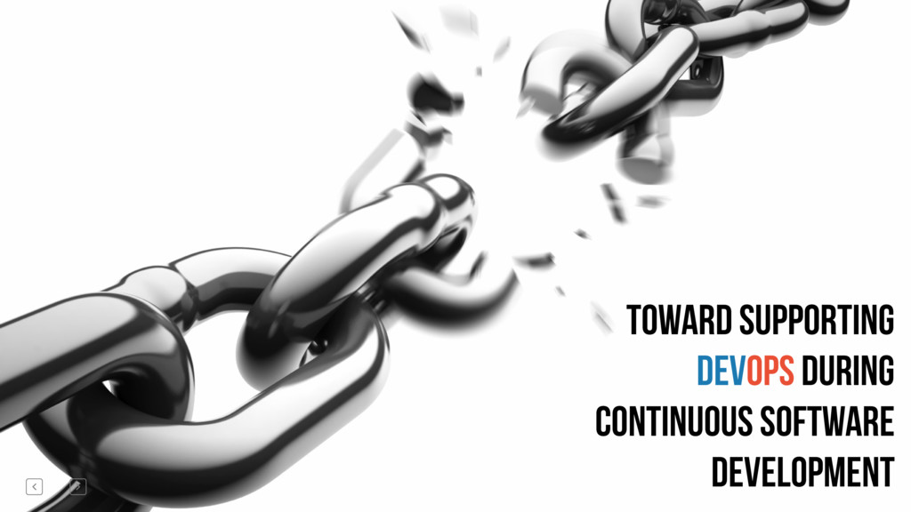 Toward supporting devops during continuous soft...