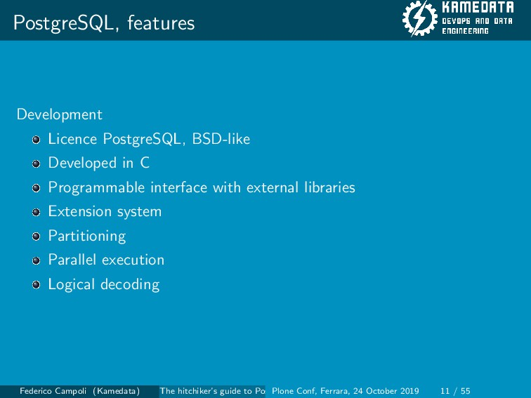 PostgreSQL, features Development Licence Postgr...