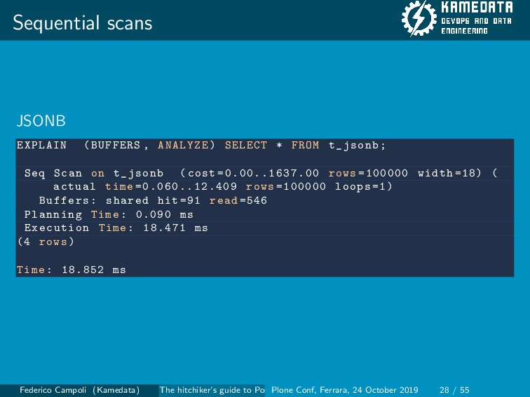 Sequential scans JSONB EXPLAIN (BUFFERS , ANALY...