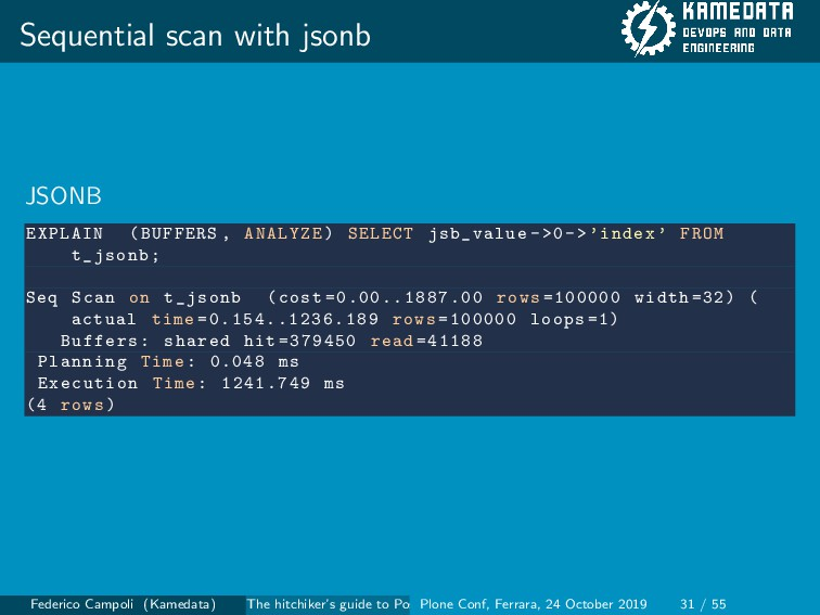 Sequential scan with jsonb JSONB EXPLAIN (BUFFE...