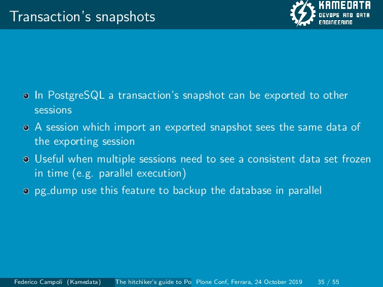 Transaction's snapshots In PostgreSQL a transac...