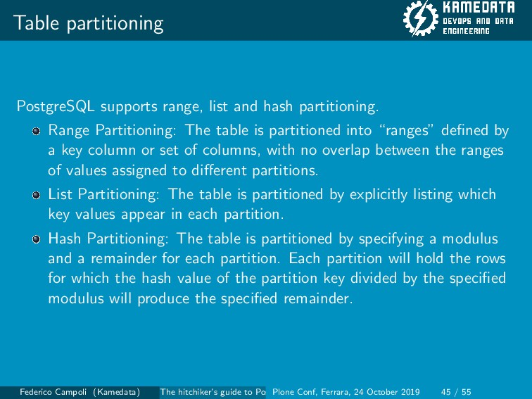 Table partitioning PostgreSQL supports range, l...