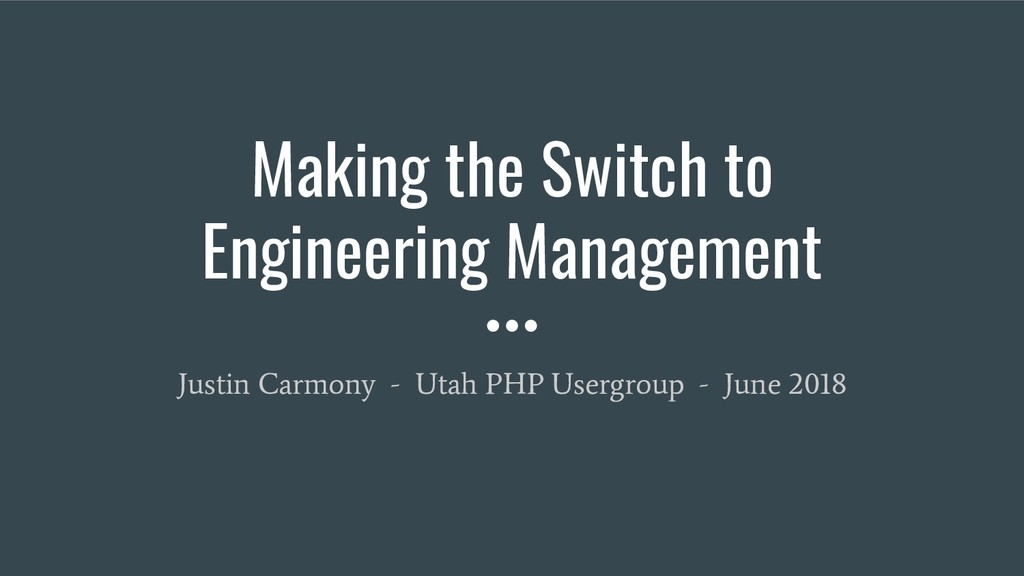 Making the Switch to Engineering Management Jus...