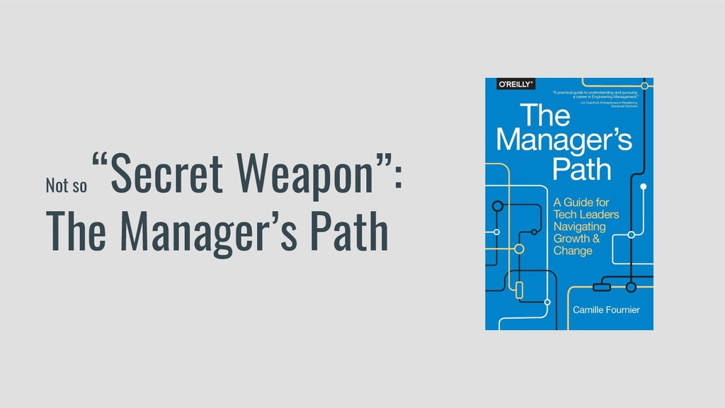 """Not so """"Secret Weapon"""": The Manager's Path"""