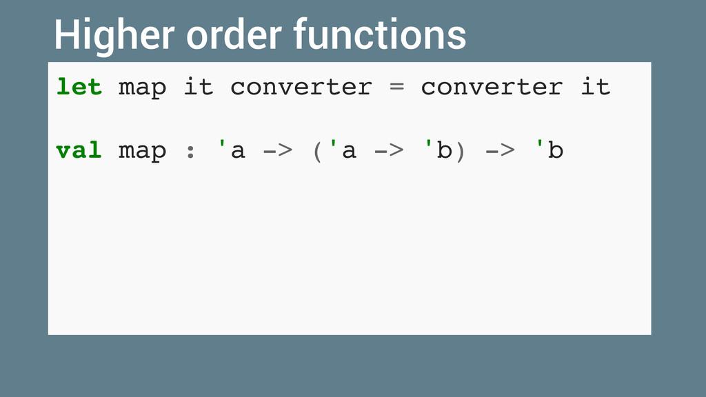 let map it converter = converter it val map : '...