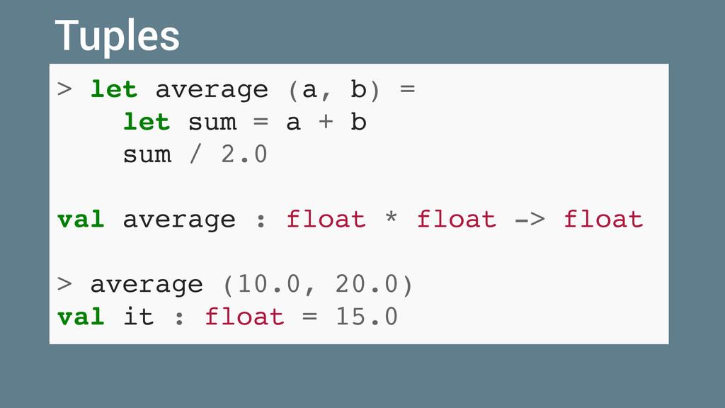 > let average (a, b) = let sum = a + b sum / 2....