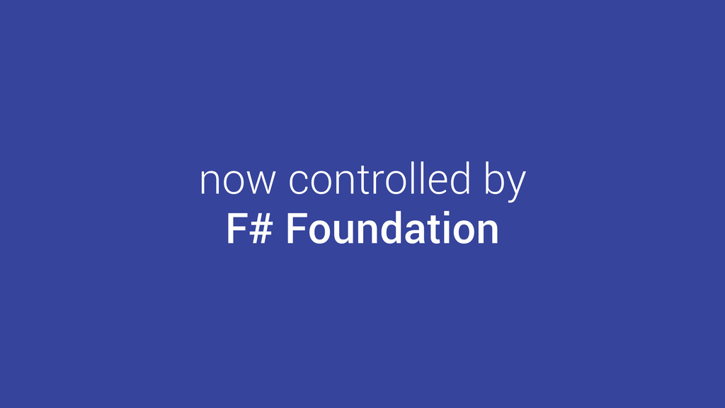 now controlled by F# Foundation