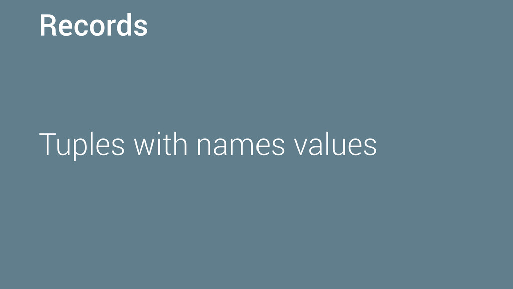 Records Tuples with names values
