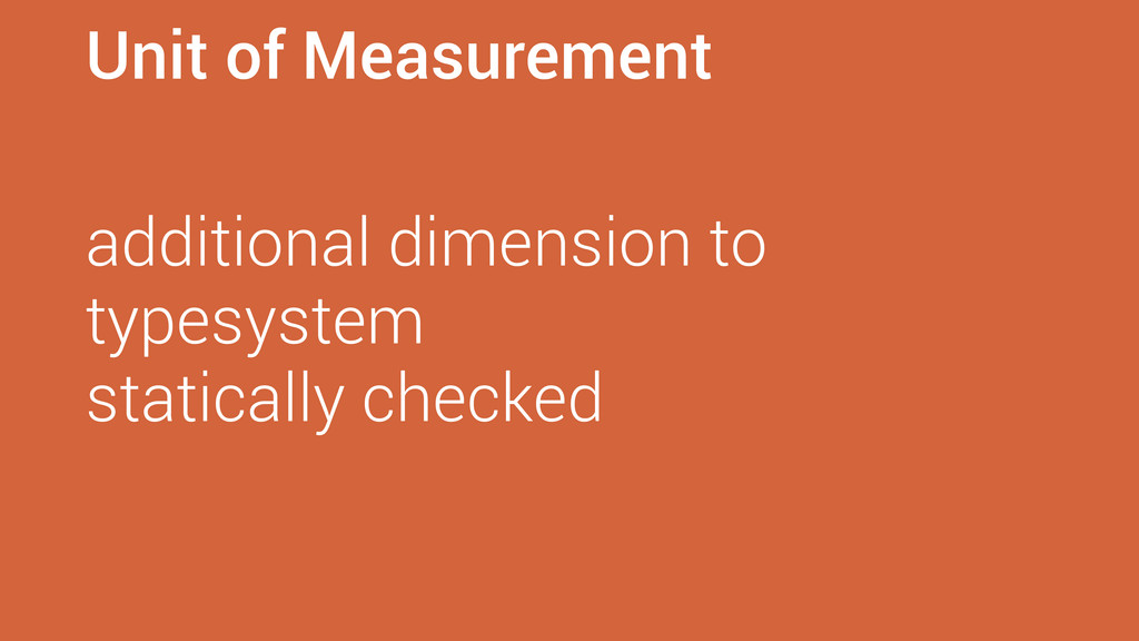 Unit of Measurement additional dimension to typ...