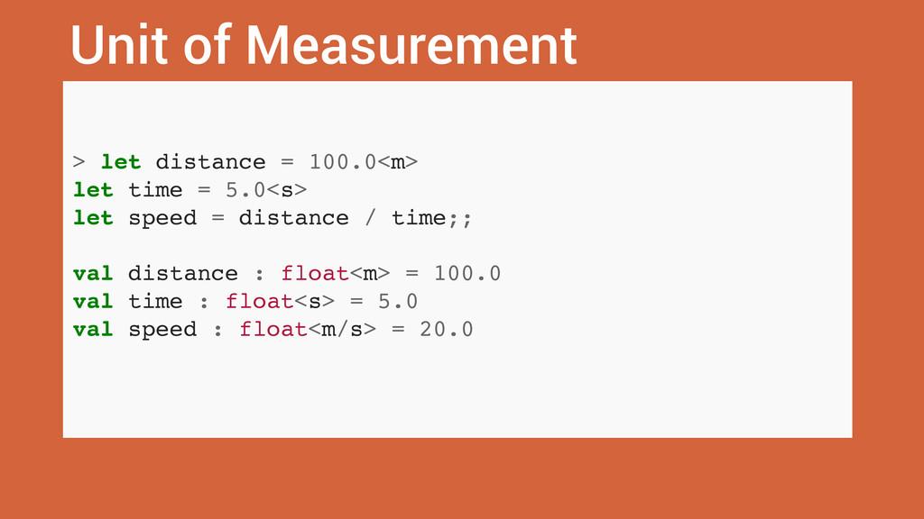 Unit of Measurement > let distance = 100.0<m> l...