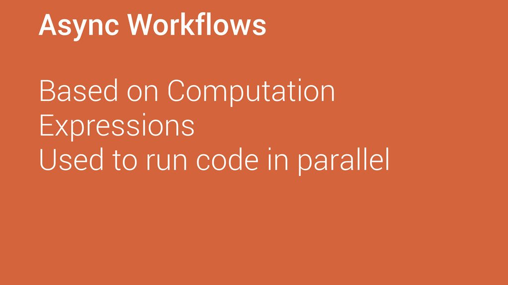 Async Workflows Based on Computation Expression...