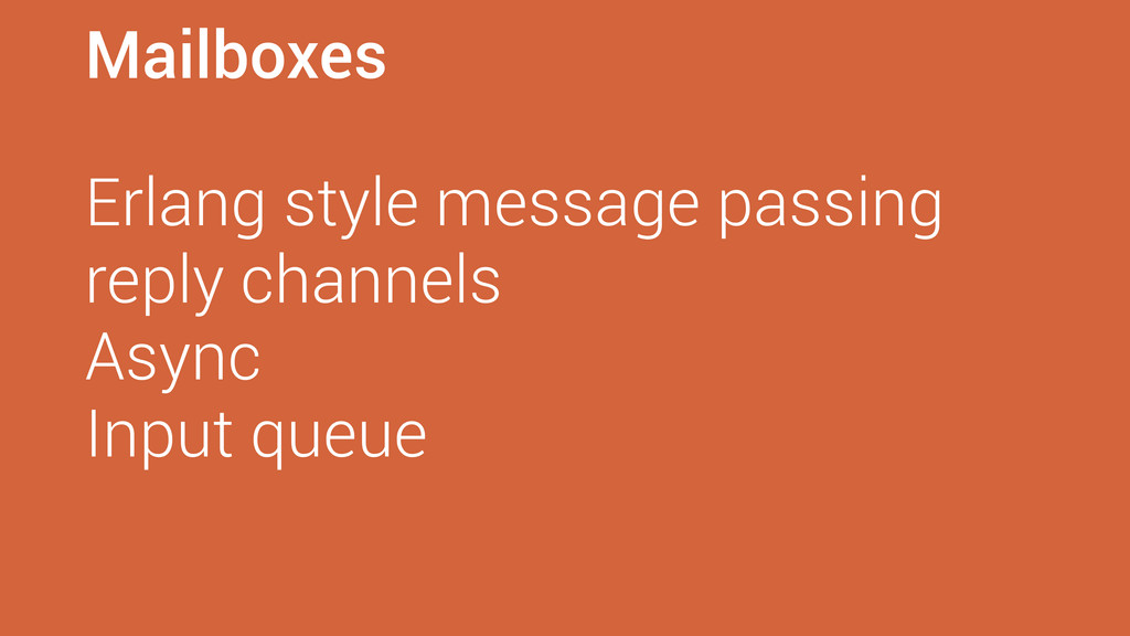 Mailboxes Erlang style message passing reply ch...