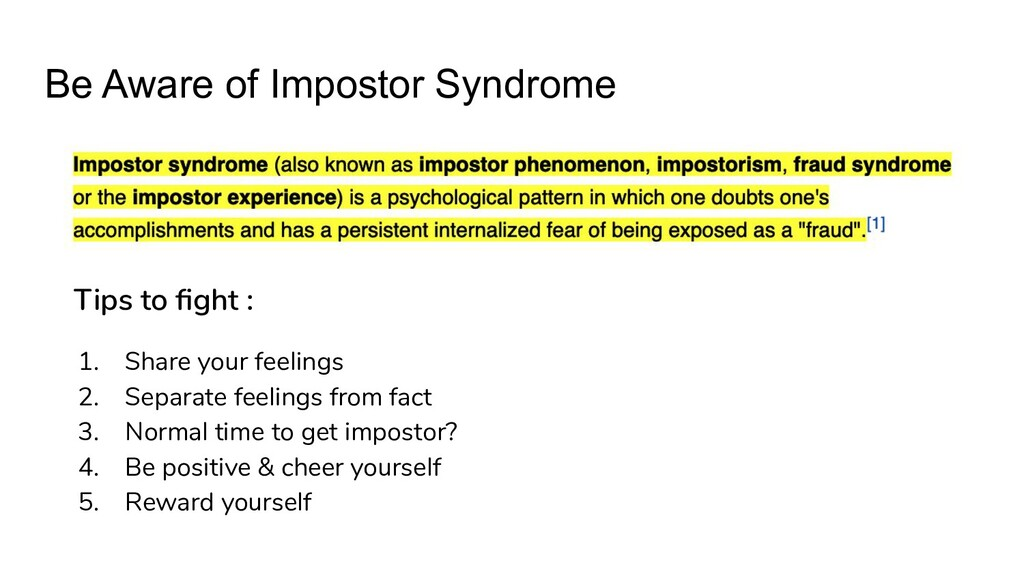 Be Aware of Impostor Syndrome Tips to fight : 1....