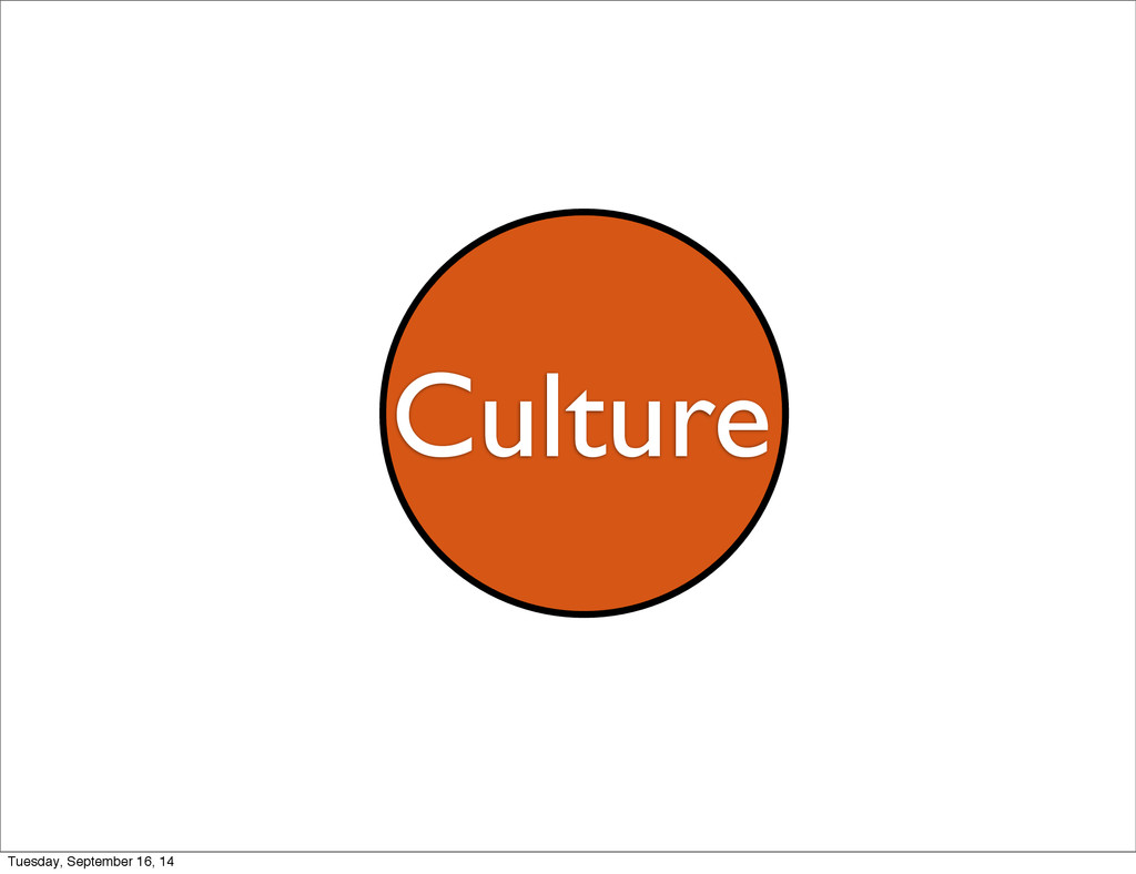 Culture Tuesday, September 16, 14