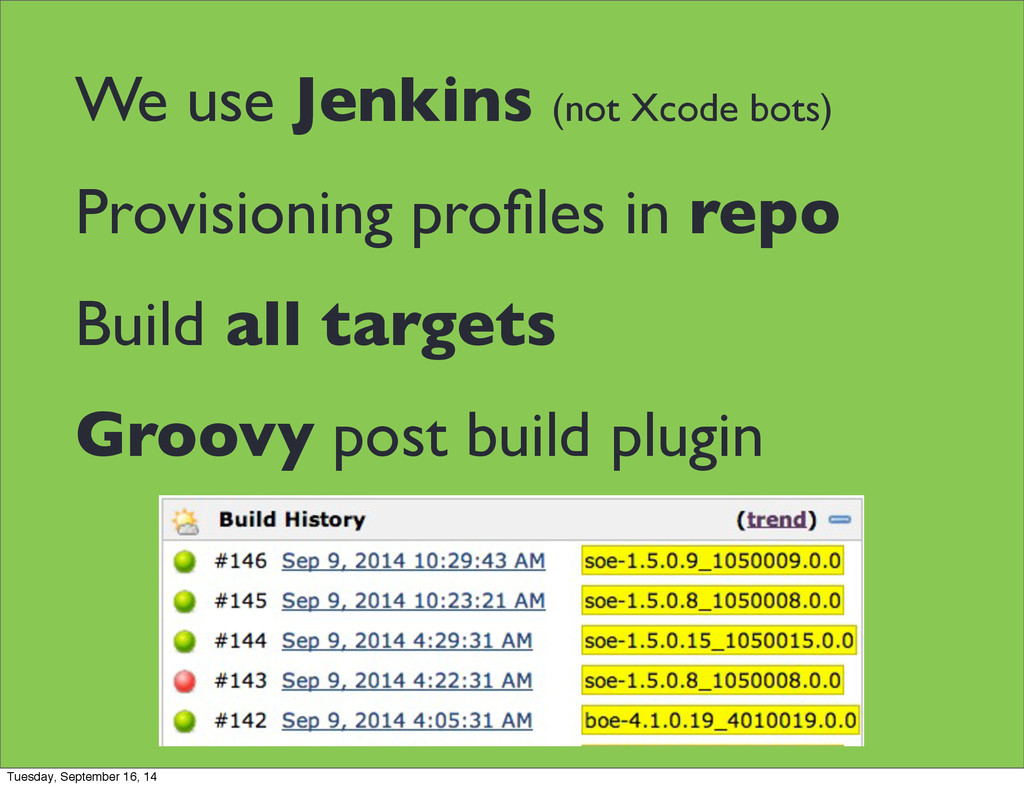 We use Jenkins (not Xcode bots) Provisioning pr...