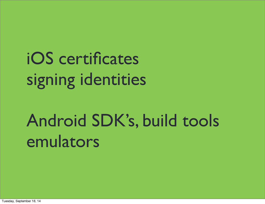 iOS certificates signing identities Android SDK'...