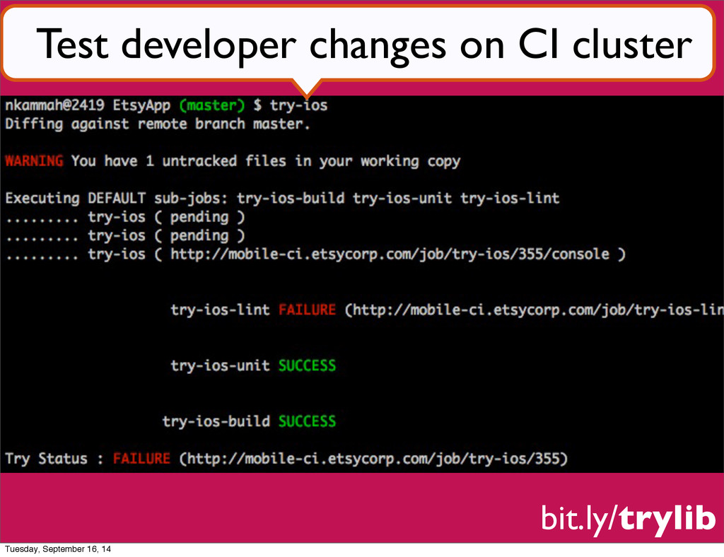 bit.ly/trylib Test developer changes on CI clus...