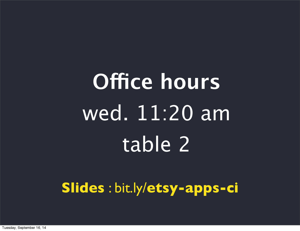 Office hours wed. 11:20 am table 2 Slides : bit...