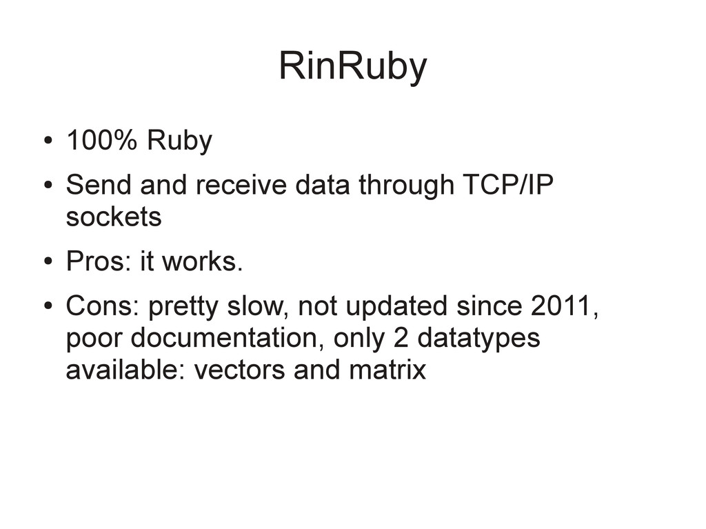 RinRuby ● 100% Ruby ● Send and receive data thr...