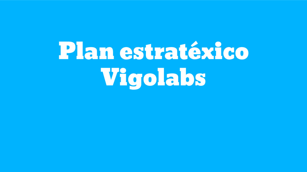 Plan estratéxico Vigolabs