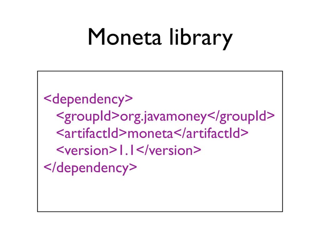 <dependency> <groupId>org.javamoney</groupId> <...