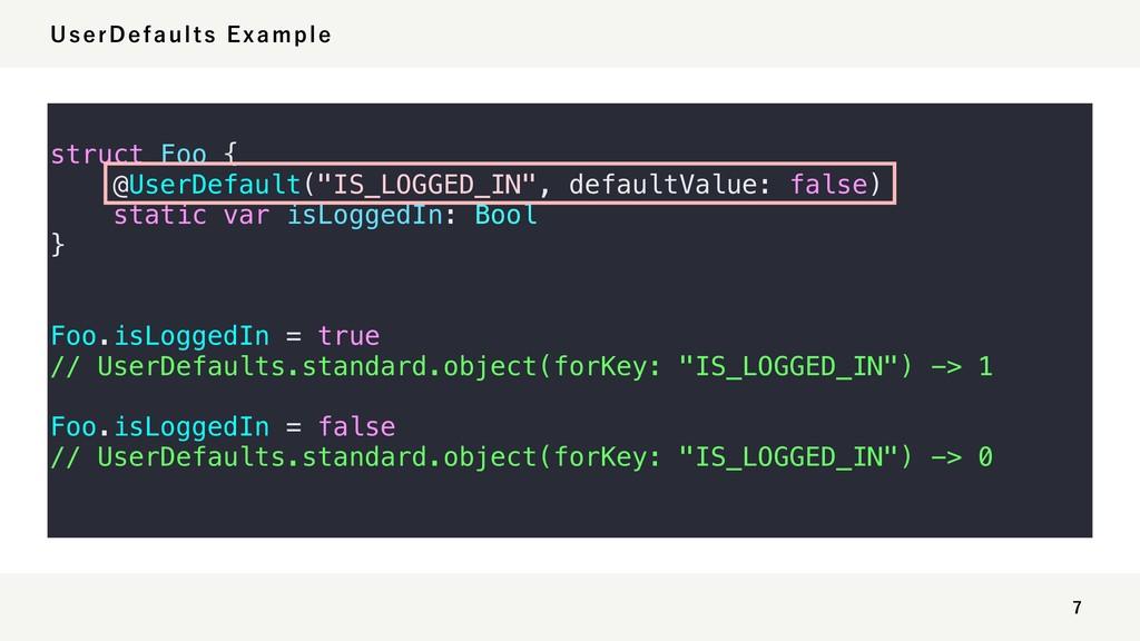 6TFS%FGBVMUT&YBNQMF struct Foo { @UserDefa...