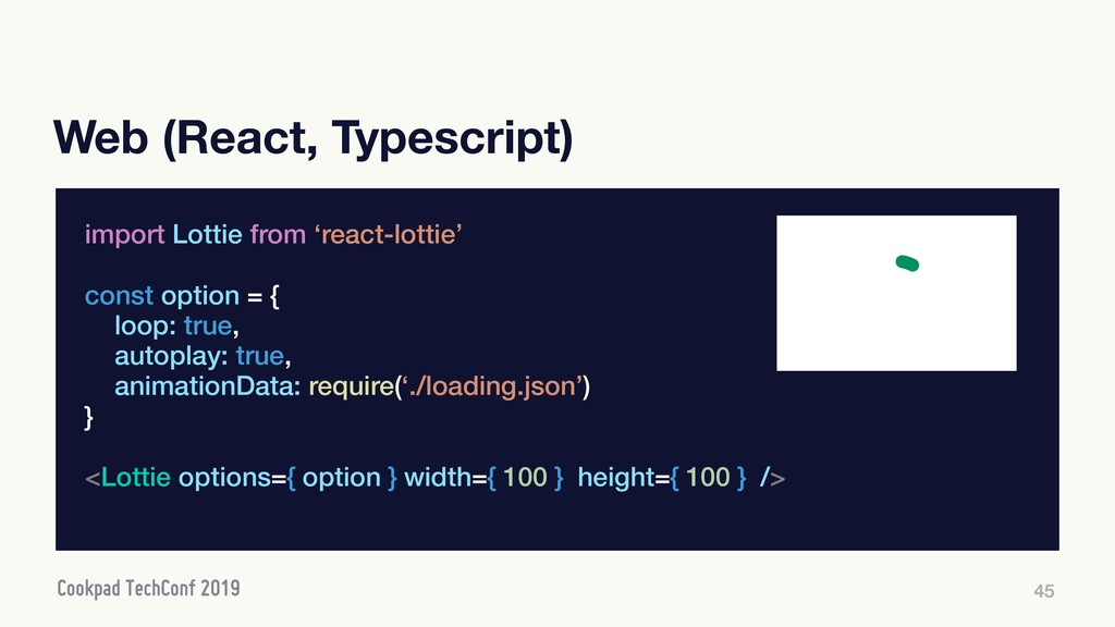 Web (React, Typescript) 45 import Lottie from '...