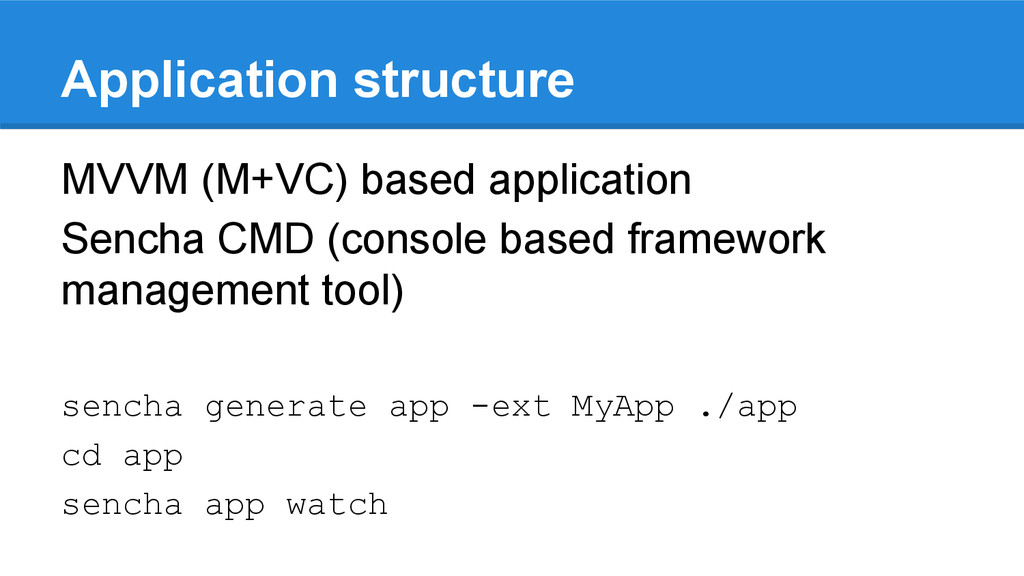 Application structure MVVM (M+VC) based applica...