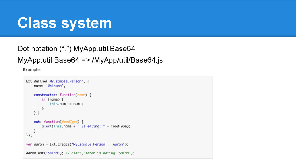 """Class system Dot notation (""""."""") MyApp.util.Base..."""