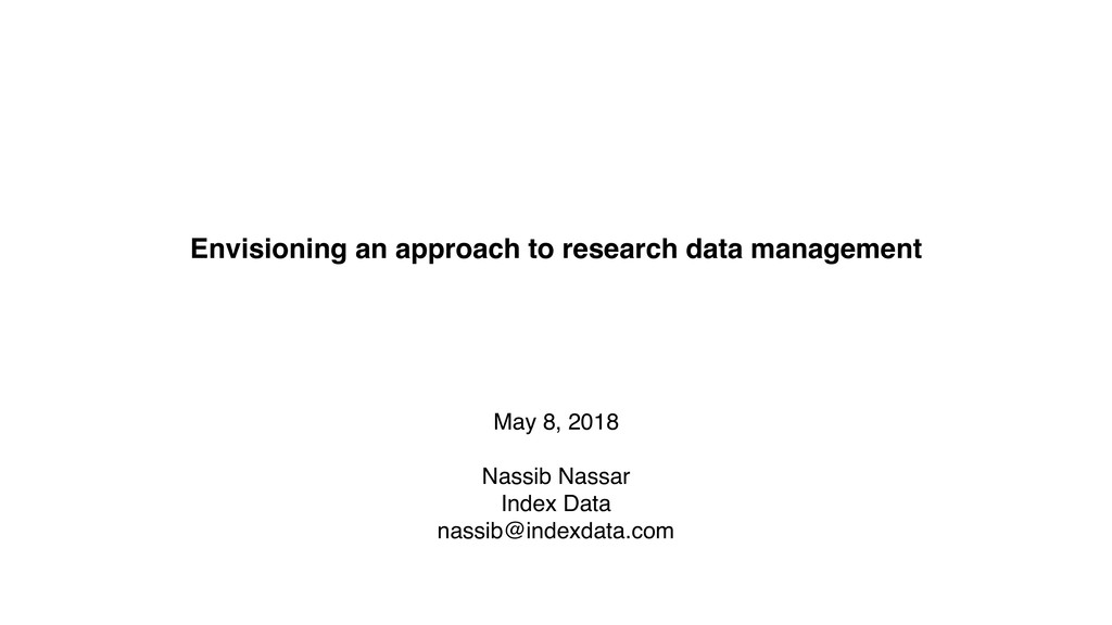 Envisioning an approach to research data manage...
