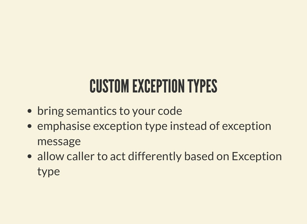CUSTOM EXCEPTION TYPES CUSTOM EXCEPTION TYPES b...