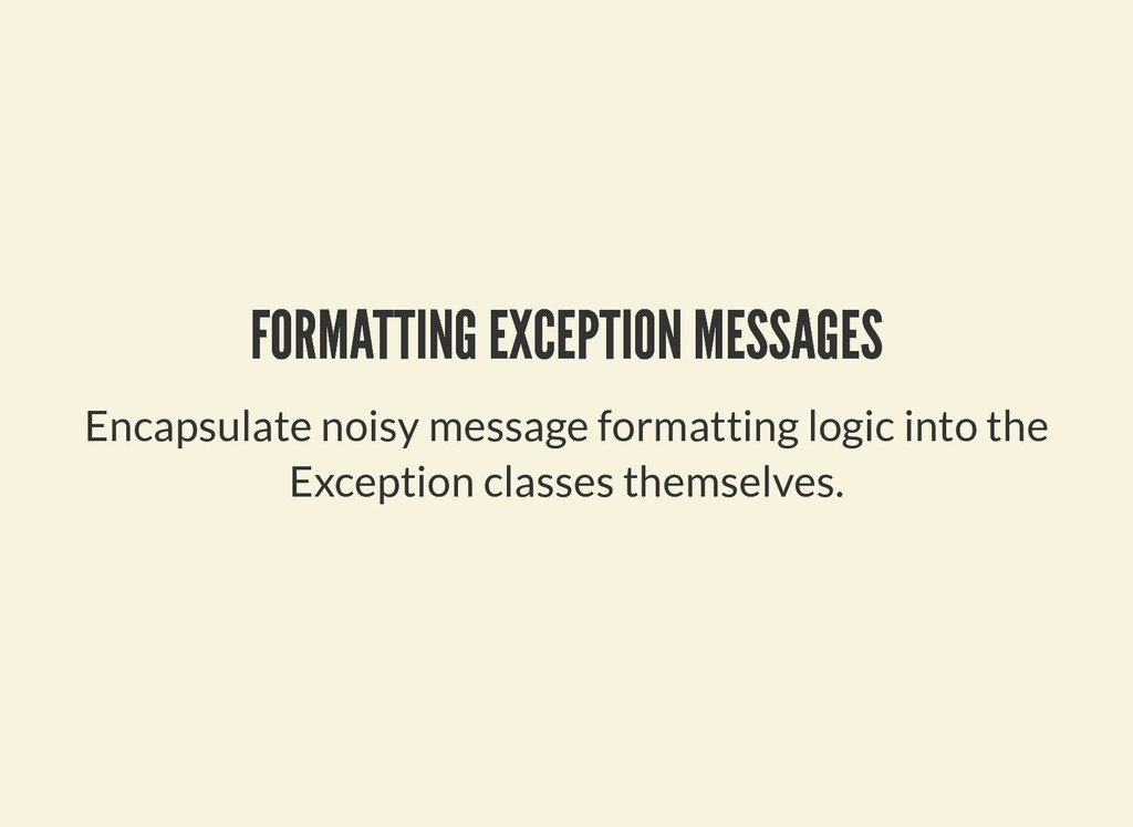 FORMATTING EXCEPTION MESSAGES FORMATTING EXCEPT...