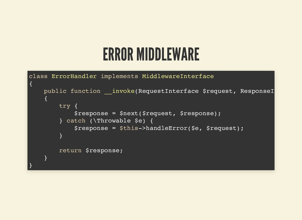 ERROR MIDDLEWARE ERROR MIDDLEWARE class ErrorHa...