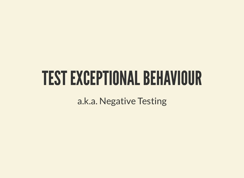TEST EXCEPTIONAL BEHAVIOUR TEST EXCEPTIONAL BEH...