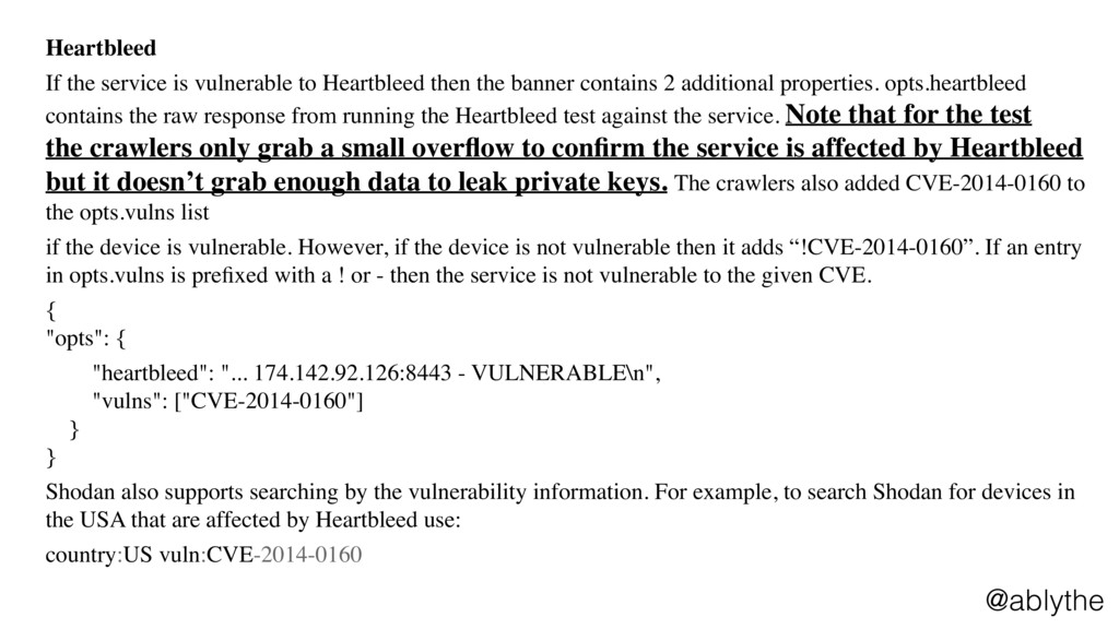 @ablythe Heartbleed If the service is vulnerabl...