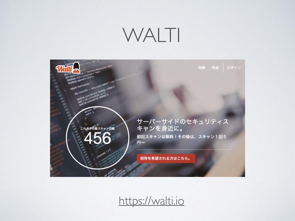 https://walti.io WALTI