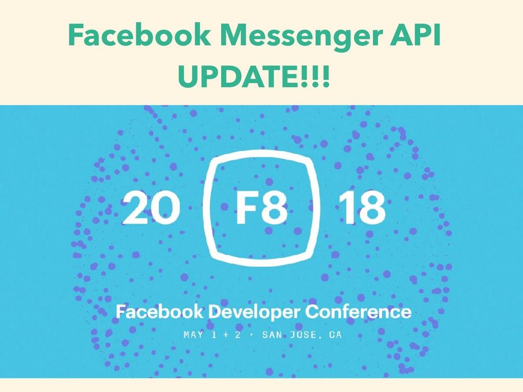 Facebook Messenger API UPDATE!!!